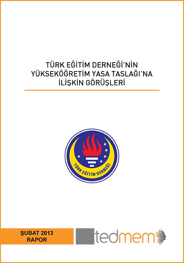 Türk Eğitim Derneği'nin Yükseköğretim Yasa Taslağına İlişkin Görüşleri