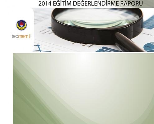 2014 Eğitim Değerlendirme Raporu