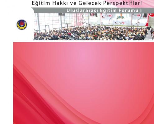 80 . YIL ULUSLARARASI EĞİTİM FORUMU: Eğitim Hakkı ve Gelecek Perspektifleri