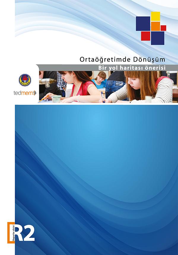 Ortaöğretimde Dönüşüm Bir Yol Haritası Önerisi