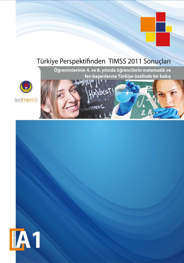 Türkiye Perspektifinden TIMMS 2011 Sonuçları