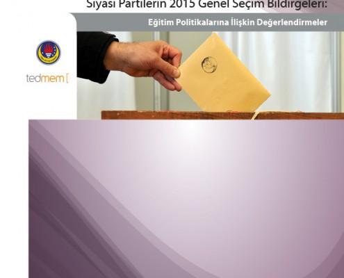 Siyasi Partilerin 2015 Genel Seçim Bildirgeleri: Eğitim Politikalarına İlişkin Değerlendirmeler