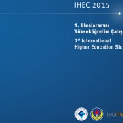 1. Uluslararası Yükseköğretim Çalışmaları Konferansı (IHEC) 2015