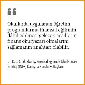 Okullarda uygulanan öğretim programlarına finansal eğitimin dâhil edilmesi gelecek nesillerin finans okuryazarı olmalarını sağlamanın anahtarı olabilir.
