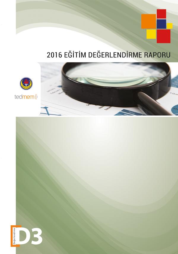 2016 Eğitim Değerlendirme Raporu