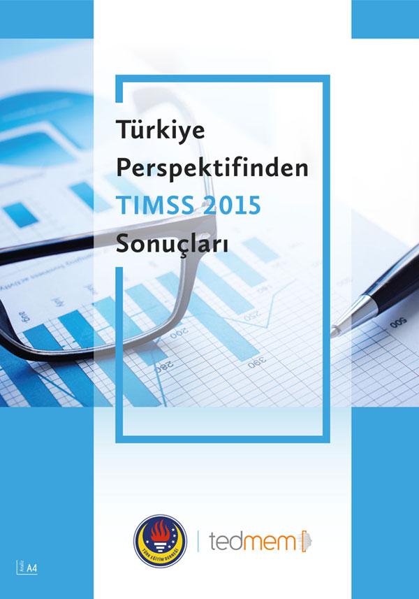 Türkiye Perspektifinden TIMSS 2015 Sonuçları