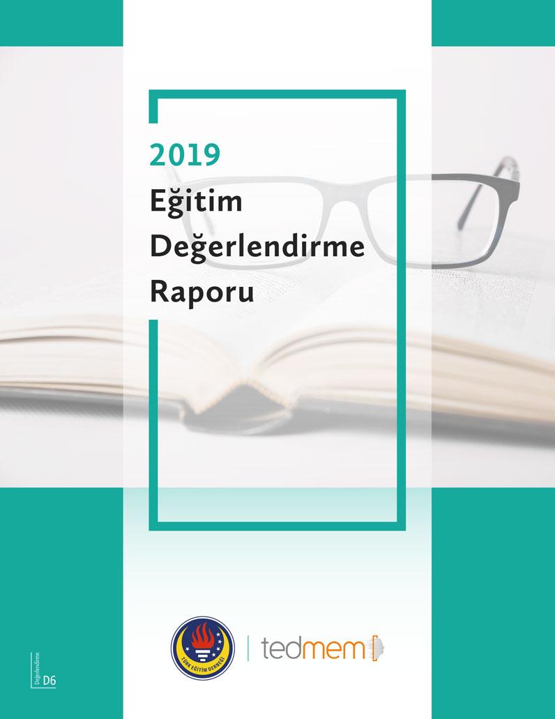 2019 Eğitim Değerlendirme Raporu