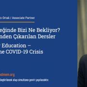 """TEDMEM Kürsü: """"Eğitimin Geleceğinde Bizi Ne Bekliyor? COVID-19 Krizinden Çıkarılan Dersler"""""""