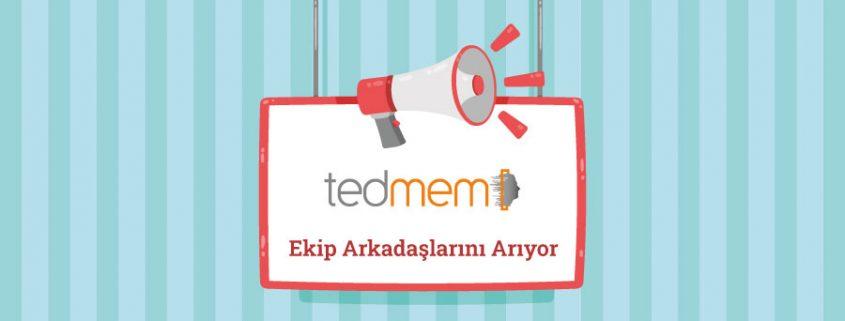 TEDMEM Ekip Arkadaşları Arıyor