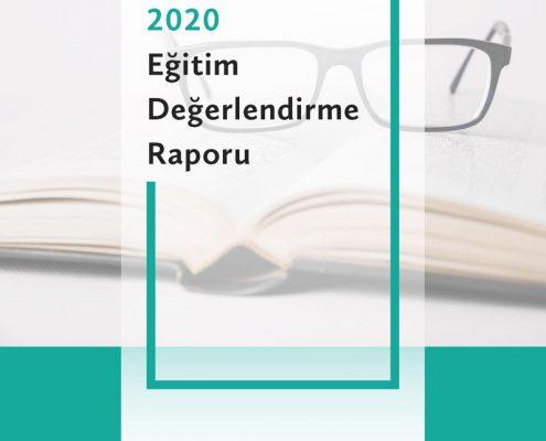 2020 Eğitim Değerlendirme Raporu